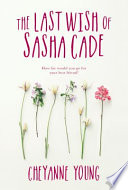 Last Wish Of Sasha Cade The Book