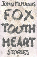 Fox tooth heart  stories
