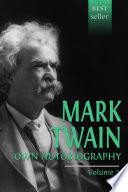 """""""Mark Twain's Autobiography"""" by Twain, Mark"""