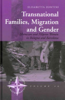 Transnational Families, Migration and Gender
