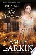 Ruining Miss Wrotham Pdf [Pdf/ePub] eBook