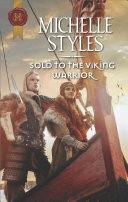 Sold to the Viking Warrior [Pdf/ePub] eBook