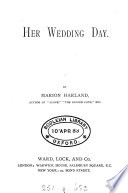 Her wedding day  by Marion Harland
