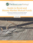 Thestreet Com Ratings Guide To Bond And Money Market Mutual Funds