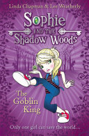 Pdf The Goblin King (Sophie and the Shadow Woods, Book 1) Telecharger
