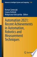 Automation 2021 Recent Achievements In Automation Robotics And Measurement Techniques