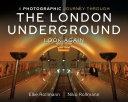 A Photographic Journey Through the London Underground [Pdf/ePub] eBook