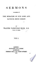 Sermons Suggested By The Miracles Of Our Lord And Saviour Jesus Christ