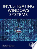 Investigating Windows Systems Book