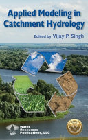 Applied Modeling in Catchment Hydrology