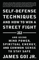 Self Defense Techniques and How to Win a Street Fight