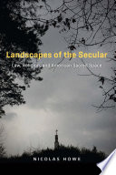 Landscapes of the Secular