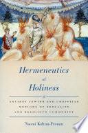 Hermeneutics Of Holiness