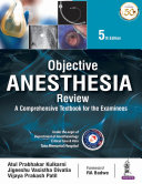 Objective Anesthesia Review