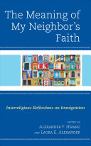 The Meaning of My Neighbor s Faith