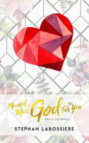Manifest The Man God Has For You Daily Journal