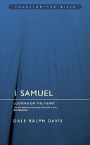 Focus on the Bible - 1 Samuel: Looking on the Heart (Focus on the Bible Commentaries)