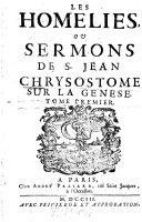 Les homélies ou sermons de S. Jean Chrysostôme sur la Gènese ebook