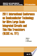 2011 International Conference on Semiconductor Technology for Ultra Large Scale Integrated Circuits and Thin Film Transistors (ULSIC vs. TFT)