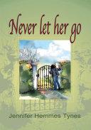 Never Let Her Go Pdf/ePub eBook
