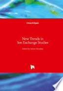 New Trends in Ion Exchange Studies