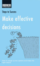 Make Effective Decisions