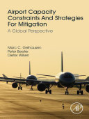 Airport Capacity Constraints and Strategies for Mitigation