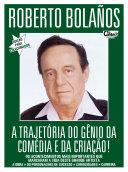 Te Contei? Especial 01 – Roberto Bolaños (Chaves)