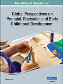 Handbook Of Research On Prenatal Postnatal And Early Childhood Development