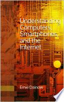 Understanding Computers  Smartphones and the Internet