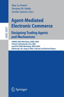 Agent Mediated Electronic Commerce  Designing Trading Agents and Mechanisms