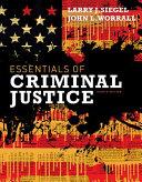 Cengage Advantage Books  Essentials of Criminal Justice