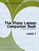 The Piano Lesson Companion Book Level 1 Book