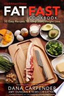 Fat Fast Cookbook Book