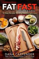Fat Fast Cookbook