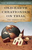 Old Earth Creationism on Trail