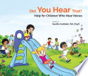 Did You Hear That Help For Children Who Hear Voices