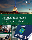 Political Ideologies and the Democratic Ideal Book PDF