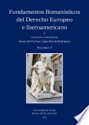 Fundamentos Romanísticos del Derecho Europeo e Iberoamericano (volumen I)