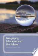 Geography Education And The Future