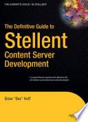 The Definitive Guide to Stellent Content Server Development
