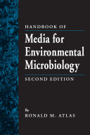Handbook of Media for Environmental Microbiology, Second Edition