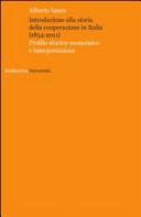 Introduzione alla storia della cooperazione in Italia (1854-2011)