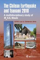 The Chilean Earthquake and Tsunami 2010