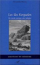 Les îles Kerguelen [Pdf/ePub] eBook