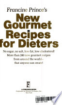 Francine Prince's New Gourmet Recipes for Dieters