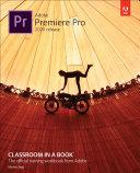 Adobe Premiere Pro Classroom in a Book (2020 release) Pdf/ePub eBook