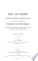 Malt and malting, an historical, scientific, and practical treatise