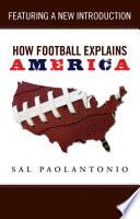 """How Football Explains America"" by Sal Paolantonio"