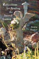 Reflections for Tending the Sacred Garden